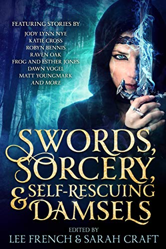 Sword, Sorcery, & Self-Rescuing Damsels