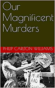 Our Magnificent Murders