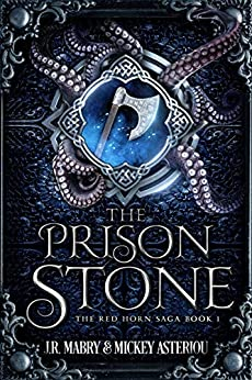 The Prison Stone: An Epic Fantasy Steampunk Cthulu Space Opera
