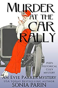 Murder at the Car Rally: 1920s Historical Cozy Mystery (An Evie Parker Mystery)