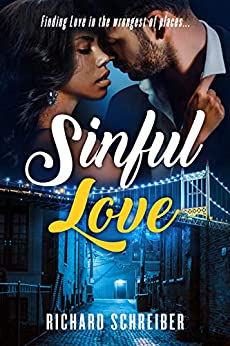 Sinful Love--Finding Love in the Wrongest of Places