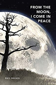 From the Moon, I Come in Peace