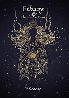 Ethaze and the Shadow Court
