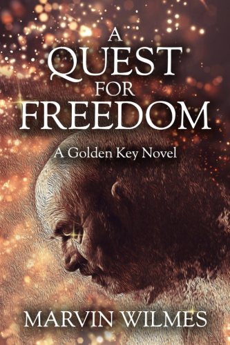 A Quest for Freedom: A Golden Key Novel