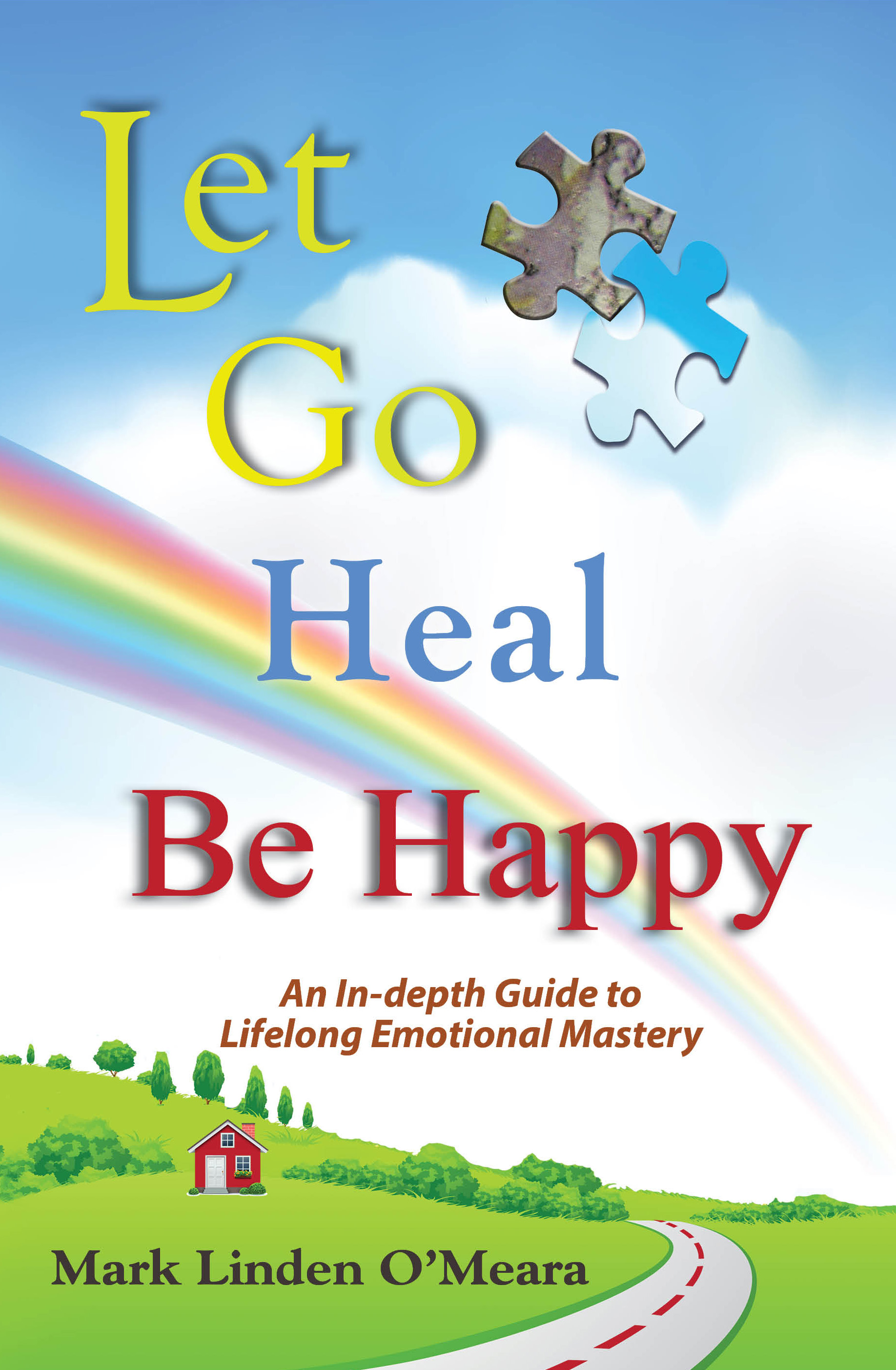 Let Go, Heal, Be Happy