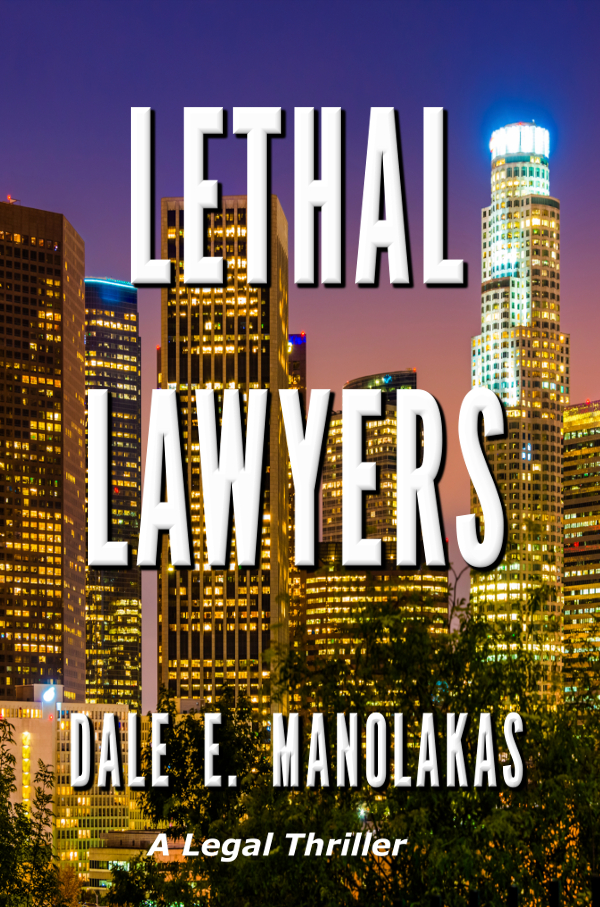 Lethal Lawyers : A Legal Thriller