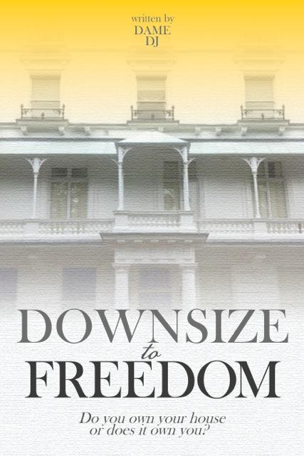 downsize to freedom